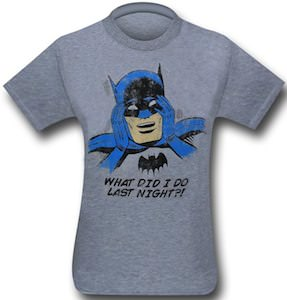 Batman What Did I Do Last Night T-Shirt