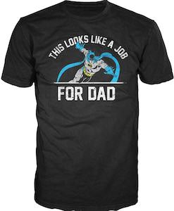 Batman Job For Dad T-Shirt